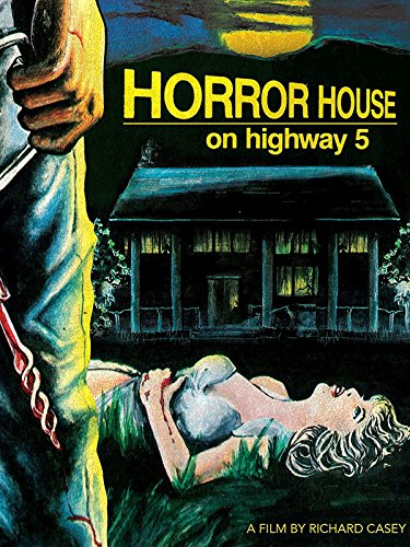 Horror House on Highway 5