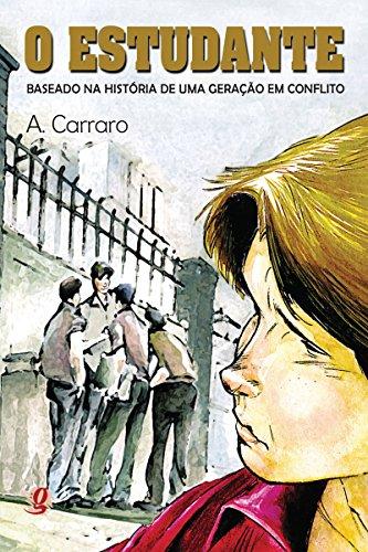 O estudante: Baseado na história de uma geração em conflito