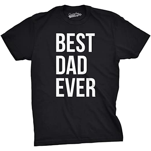 780c59e5 Mens Best Dad Ever T Shirt Funny Sincere Parenting Tee for Fathers (Black) -