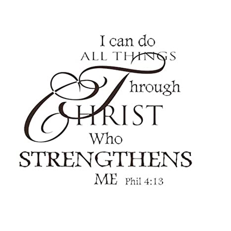 Amazoncom Soledi Wall Decal I Can Do All Things Through Christ Who