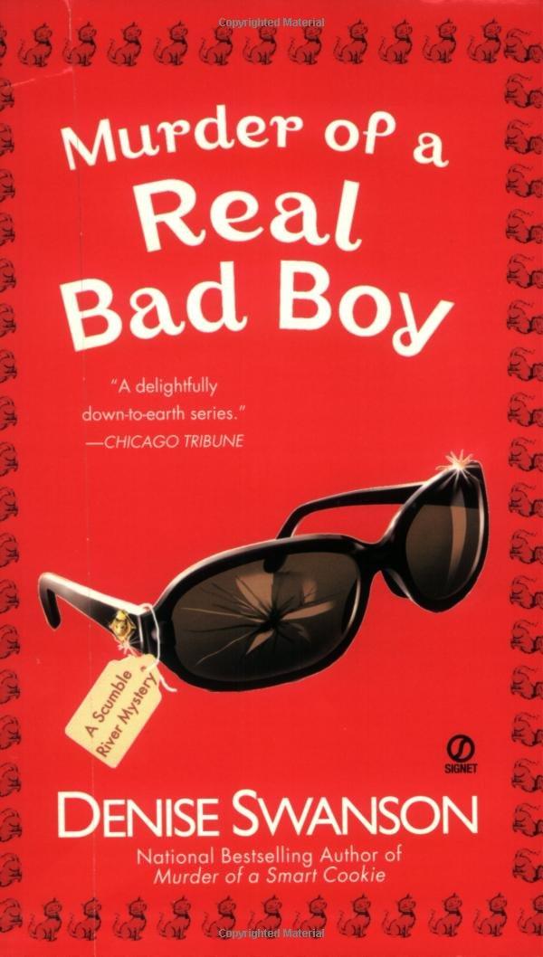 Murder of a Real Bad Boy (Scumble River Mysteries, Book 8) pdf epub