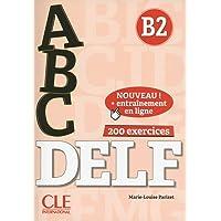 ABC DELF: Livre B2 + CD + Entrainement en ligne