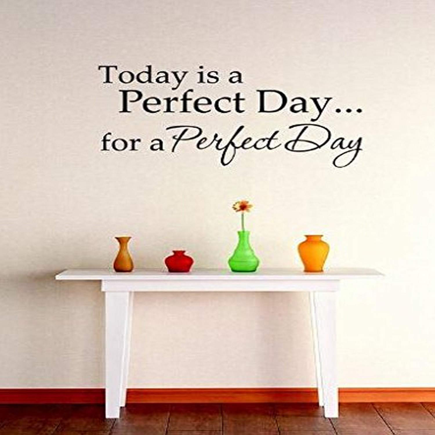 10 x 20 Design with Vinyl RE 1 C 2099 Today is A Perfect Day For A Perfect Day Quote Vinyl Wall Decal Sticker Black