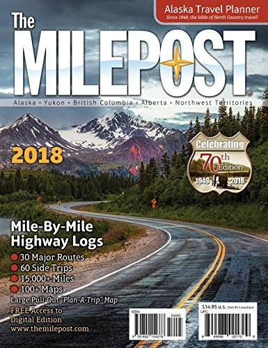 The MILEPOST 2018: Alaska Travel Planner cover