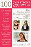 100 Q&as About Adhd In Women & Girls (100 Questions & Answers about)