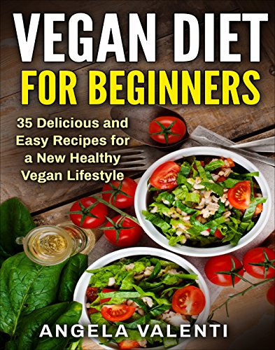 Vegan Beginners Delicious Lifestyle Vegetarian ebook