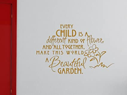 Amazoncom Every Child Is A Different Kind Of Flowervinyl Wall