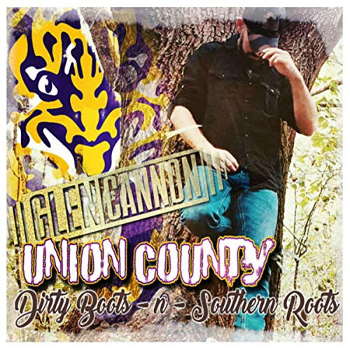 Union County (Dirty Boots -n- Southern Roots)