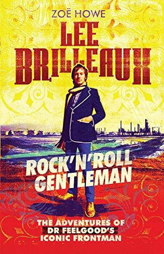 lee-brilleaux-rocknroll-gentleman-the-adventures-of-dr-feelgoods-iconic-frontman