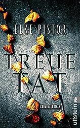 Treuetat: Kriminalroman (Ein Verena-Irlenbusch-Krimi 2)
