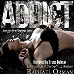 Addict: Cravings, Book 1 | Rachael Orman