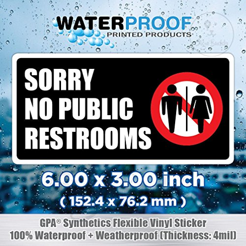 SORRY NO PUBLIC RESTROOMS/Restroom For Customers Only Sticker Door Wall ()