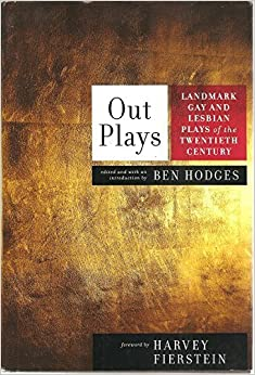 Out Plays (Landmark Gay and Lesbian Plays of the Twentieth Century) by Boys in the Band, Terrence McNally, Lanford Wilson, Jane Chambers, Paula Vogel, Albert Innaurato, John Hopkins, Harvey Fierstein Matt Crowley (2008-05-03)