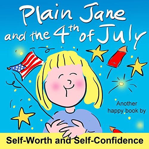 4TH OF JULY books for kids ages 1 year to 10 - toddler, preschool & school agePlain Jane Celebrates