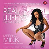 Real Wifeys: On the Grind (Real Wifeys, Book 1)(Library Edition)