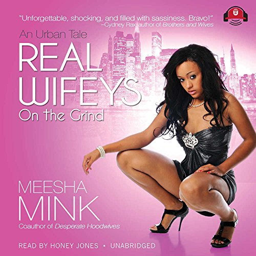 Real Wifeys: On the Grind (Real Wifeys series, Book 1)