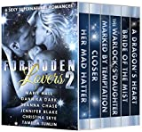 Forbidden Lovers 2: 6 Sexy Supernatural Romances (English Edition)
