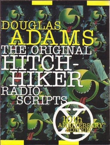 The Original Hitchhiker Radio Scripts: 10th Anniversary Edition ebook
