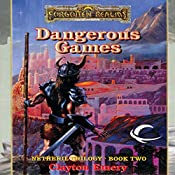 Dangerous Games: Forgotten Realms: Netheril, Book 2 | Clayton Emery