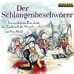 Der Schlangenbeschwörer: Eine musikalische Reise durch die Zauberwelt der Klarinette | Kim Märkl