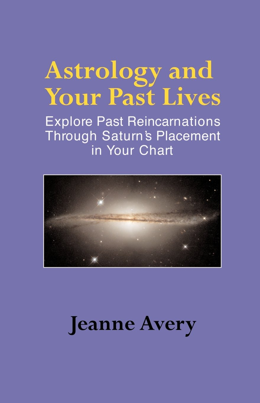 Astrology and your past lives jeanne avery 9781931044783 amazon astrology and your past lives jeanne avery 9781931044783 amazon books geenschuldenfo Image collections