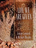 The Life We Are Given, G. Leonard, 0874778530