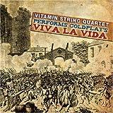 Vitamin String Quartet: Performs Coldplay's Viva La Viva