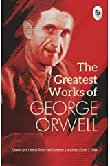 The Greatest Works of George Orwell Paperback