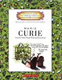 img - for Marie Curie: Scientist Who Made Glowing Discoveries (Getting to Know the World's Greatest Inventors & Scientists) book / textbook / text book