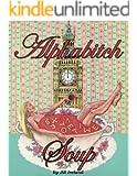 Alphabitch Soup
