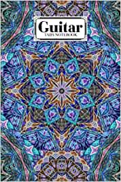Guitar Tab Notebook: Guitar Tabs Notebook Mandalas Cover, Amazing Learn Guitar Tabs Notebook For Adults of All Ages | 120 Pages - Size 6