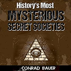 History's Most Mysterious Secret Societies