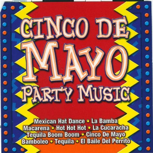 Cinco DE Mayo Party Music - Cinco Songs For Party De Mayo