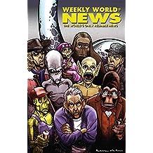 Weekly World News Volume 1 (Weekly World News Tp)