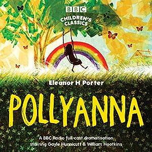 Pollyanna (Dramatised) Audiobook