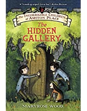 The Incorrigible Children of Ashton Place: Book II: The Hidden Gallery