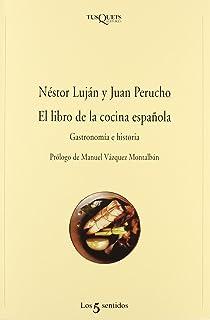 El libro de la cocina espanola (Los 5 Sentidos) (Spanish Edition)