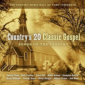 Country Top 20 >> Country S 20 Classic Gospel Songs Of Century By Country S Top 20 Music Cd