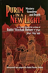 Purim In A New Light: Mystery, Grandeur, And Depth As Revealed Through The Writings Of Rabbi Yitzchak Hutner