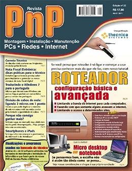 PnP Digital nº 20 - Roteador: configuração básica e avançada por [Campos, Iberê M.]