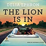 The Lion Is In | Delia Ephron