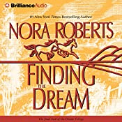 Finding the Dream: Dream Trilogy, Book 3 | Nora Roberts