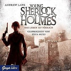Das Leben ist tödlich (Young Sherlock Holmes 2)