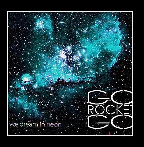 We Dream in Neon (Rockets Neon)