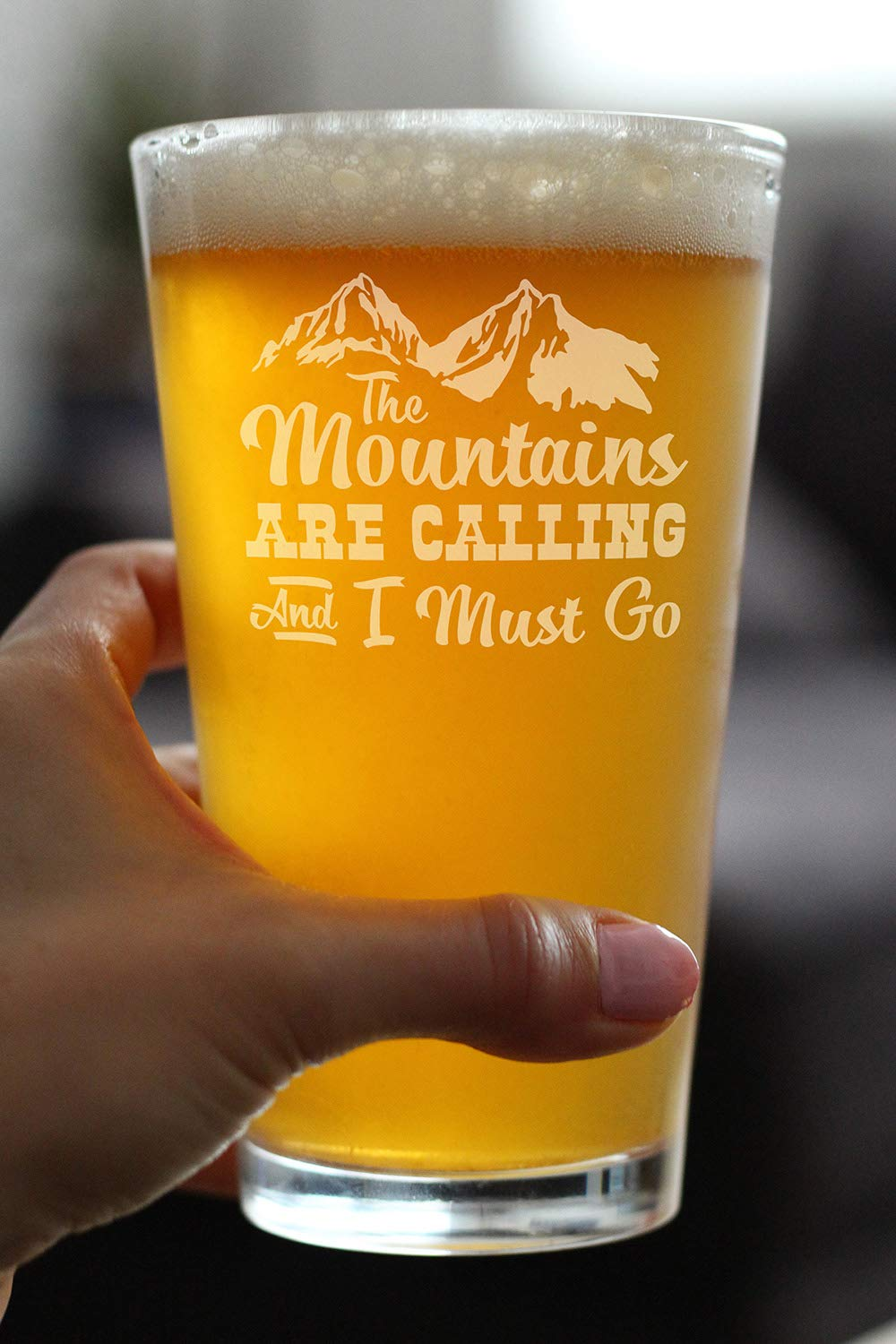 Fun Drinking Decor 16 oz Pint Glass for Beer Mountains are Calling Gifts for Men /& Women that Love Hiking /& Cabins