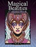 Magical Beauties Coloring Book: Book 3: Volume 3
