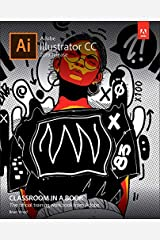 Adobe Illustrator CC Classroom in a Book (2019 Release) Paperback