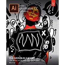Adobe Illustrator CC Classroom in a Book (2019 Release)