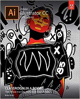 Adobe Illustrator CC Classroom in a Book (2019 Release