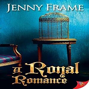 A Royal Romance Hörbuch